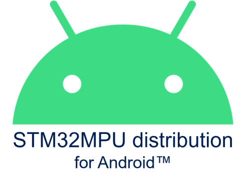 STM32MPU distribution for Android.png